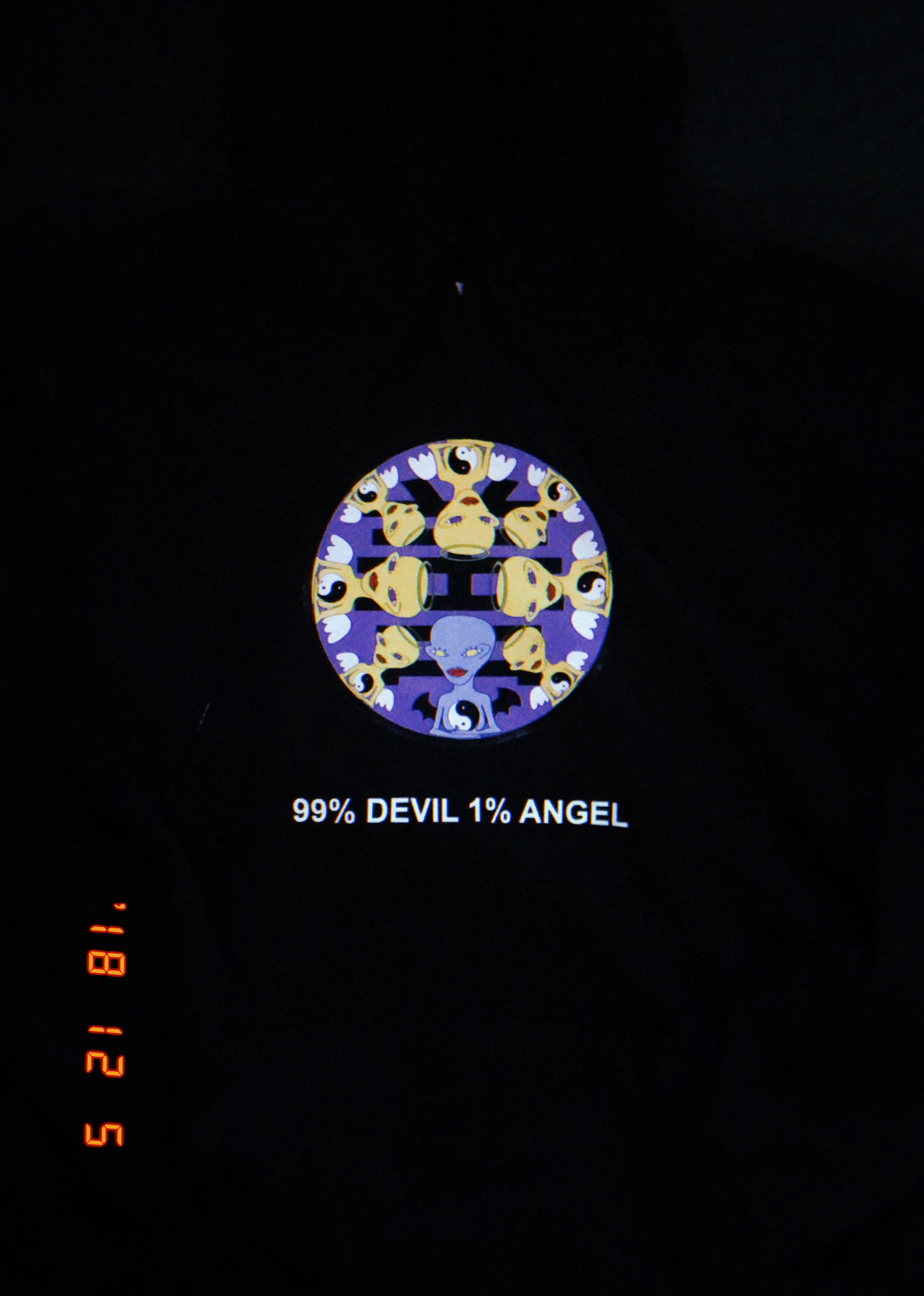 99% DEVIL 1% ANGEL